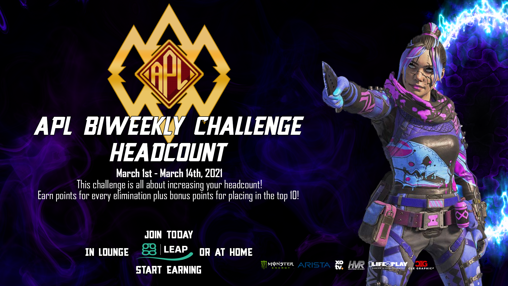 - APL Biweekly Challenge Headcount 3 - Apex Predator League presented by 1Life2Play fueled by Monster Energy